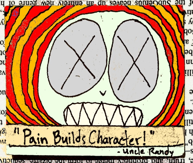 pain builds character (31 jul. 2017) by rfy - (peg)