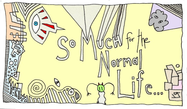 so much for the normal life (30 oct. 2017) by rfy - (peg)