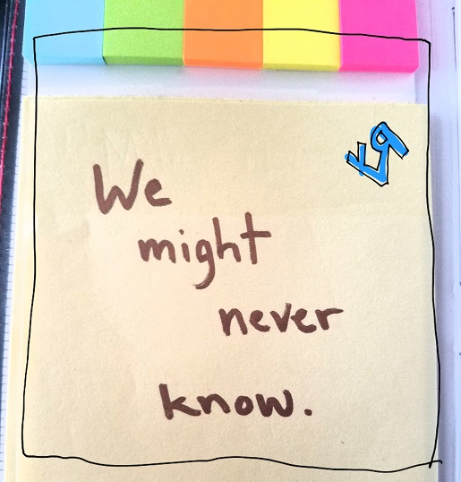 we might never know (8 aug. 2018) by rfy - (peg)