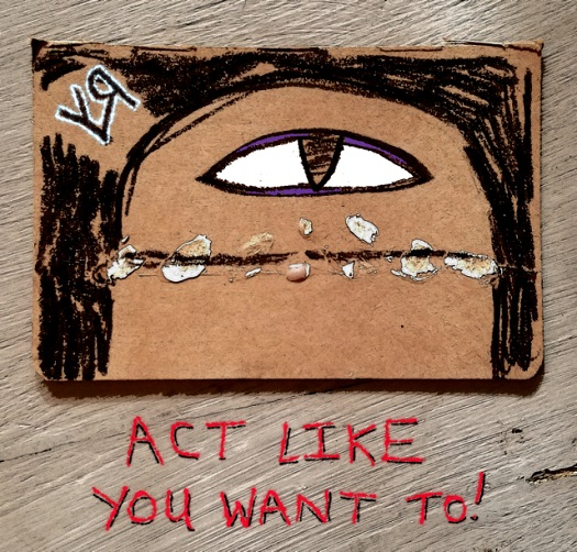 act like you want to (15 oct. 2018) by rfy - (peg)